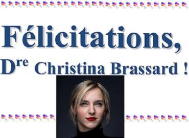 Félicitations, Dre Brassard !