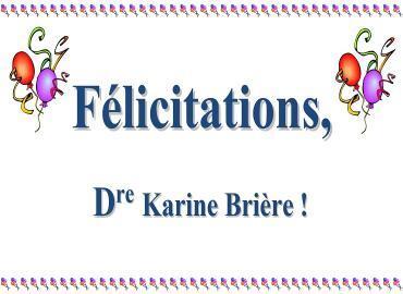 Félicitations, Dre Brière!
