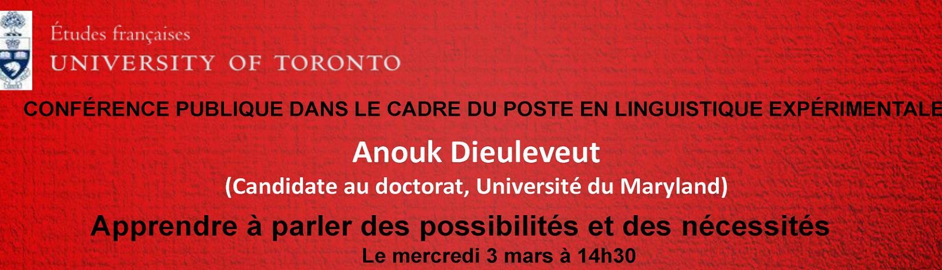 CONFÉRENCE PUBLIQUE DANS LE CADRE DU POSTE EN LINGUISTIQUE EXPÉRIMENTALE, Anouk Dieuleveut, Apprendre à parler des possibilités et des nécessités, Le mercredi 3 marsà14h30